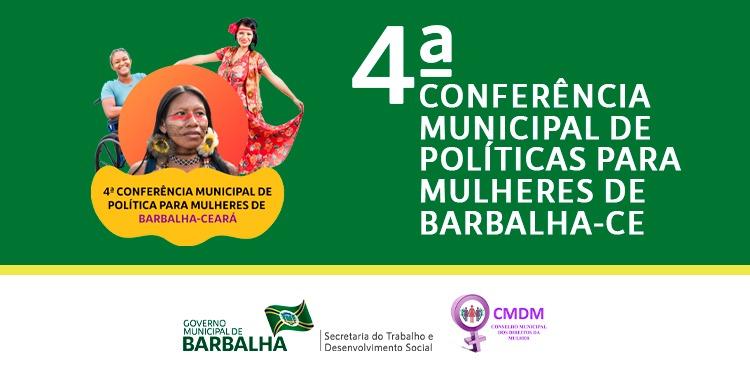 Barbalha promove IV Conferência Municipal de Políticas para as Mulheres